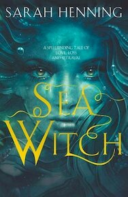 Sea Witch - Sarah Henning (ISBN 9780008300852)