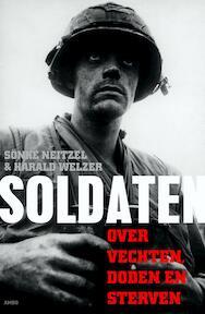Soldaten - Sönke Neitzel, Harald Welzer (ISBN 9789026324567)