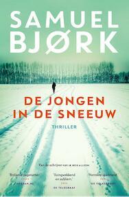 De jongen in de sneeuw - Samuel Bjork (ISBN 9789024565597)
