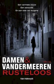 Rusteloos - Damen, En Damen, Vandermeeren (ISBN 9789461317681)