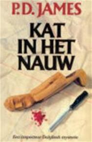 Kat in het nauw - P.D. James (ISBN 9789022507100)