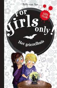 Het griezelhuis - Hetty Van Aar (ISBN 9789002250330)