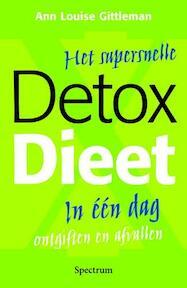 Het supersnelle detox dieet - A.L. Gittleman (ISBN 9789027416551)