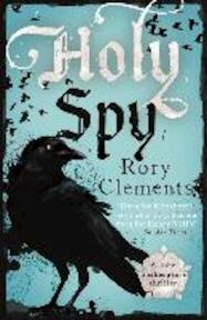 Holy Spy - Rory Clements (ISBN 9781848548534)