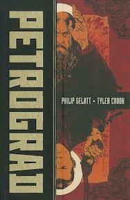 Petrograd - Philip Gelatt, Tyler Crook (ISBN 9781934964446)