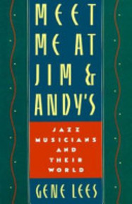 Meet Me at Jim & Andy's - Gene Lees (ISBN 9780195065800)