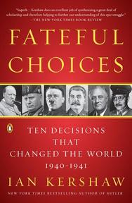 Fateful Choices - Ian Kershaw (ISBN 9780143113720)