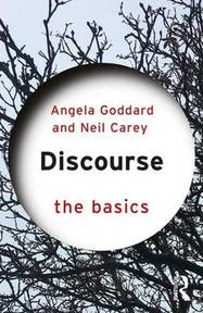 Discourse - Angela Goddard, Neil Carey (ISBN 9780415856553)