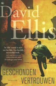 Geschonden vertrouwen - David Ellis (ISBN 9789044334982)