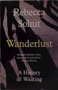 Wanderlust - Rebecca Solnit (ISBN 9781783780396)