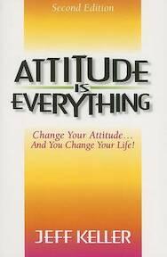 Attitude Is Everything - Jeff Keller (ISBN 9781891279218)