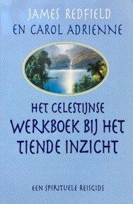 Het Celestijnse werkboek bij het Tiende Inzicht - James Redfield (ISBN 9789022522509)