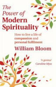 The Power of Modern Spirituality - William Bloom (ISBN 9780749952853)