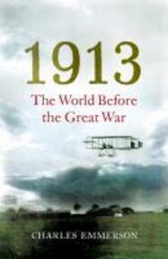 1913 - Charles Emmerson (ISBN 9780099575788)
