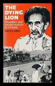 The Dying Lion - Patrick Gilkes (ISBN 9780904014075)