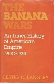 The Banana Wars - Lester D. Langley (ISBN 9780813114965)