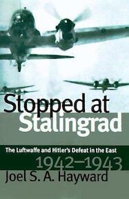 Stopped at Stalingrad - Joel S. A. Hayward (ISBN 9780700608768)