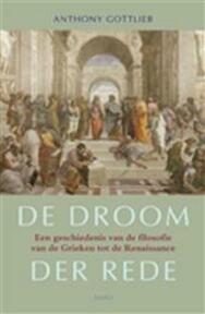 De droom der rede - A. Gottlieb (ISBN 9789026317170)