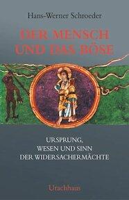Der Mensch und das Böse - Hans-Werner Schroeder (ISBN 9783878383987)