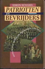 Patriotten en bevrijders - Simon Schama, Ger Groot (ISBN 9789051571417)