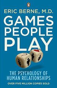 Games People Play - Eric Berne (ISBN 9780141040271)