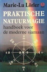 Praktische natuurmagie - M. Lorler, S. Vinkenoog (ISBN 9789062290208)