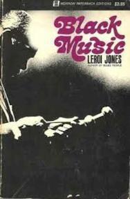 Black Music - Imamu Amiri Baraka (ISBN 9780688243449)