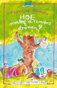 Hoe overleef ik (zonder) dromen? - F. Oomen, Francine Oomen (ISBN 9789045109855)