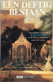 Een deftig bestaan - Joop de Jong (ISBN 9789021592800)