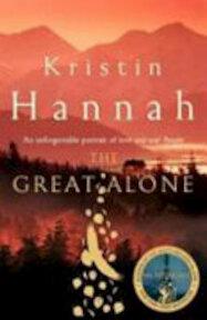 The Great Alone - Kristin Hannah (ISBN 9781447286004)