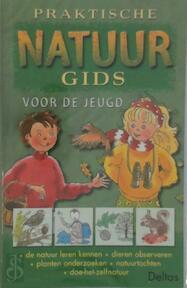 Praktische natuurgids voor de jeugd - S. Tyberg (ISBN 9789024381623)