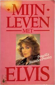 Mijn leven met Elvis - Priscilla Beaulieu Presley, Sandra Harmon (ISBN 9789032804602)