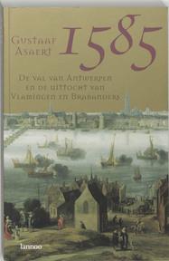 1585 De val van Antwerpen - G. Asaert (ISBN 9789020955293)