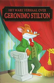 Het ware verhaal over Geronimo Stilton ! - Geronimo Stilton (ISBN 9789085920373)