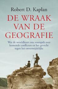 De wraak van de geografie - Robert Kaplan (ISBN 9789000303380)