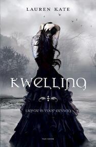 Kwelling - Lauren Kate (ISBN 9789047512585)