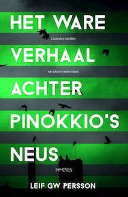 Het Ware verhaal achter Pinokkio's neus - Leif G.W. Persson (ISBN 9789044627008)