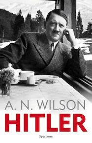 Hitler - A. N. Wilson (ISBN 9789000306763)