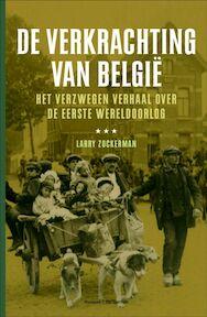 De verkrachting van Belgie - Larry Zuckerman (ISBN 9789071206085)