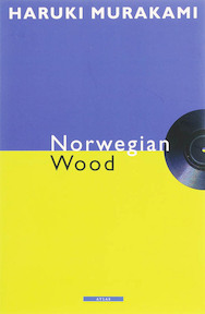 Norwegian Wood - Haruki Murakami (ISBN 9789045006574)