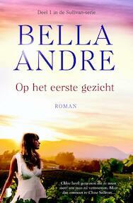 Op het eerste gezicht - Bella Andre (ISBN 9789022568880)