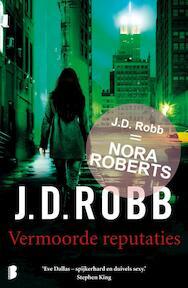 Vermoorde reputaties - J.D. Robb (ISBN 9789022568910)