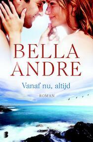 Vanaf nu altijd - Bella Andre (ISBN 9789022568897)