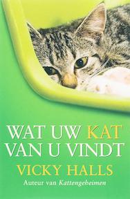 Wat uw kat van u vindt - V. Halls (ISBN 9789022547960)