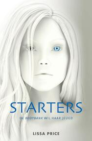 Starters - Lissa Price (ISBN 9789000309887)