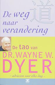 De weg naar verandering - W.W. Dyer (ISBN 9789021525709)