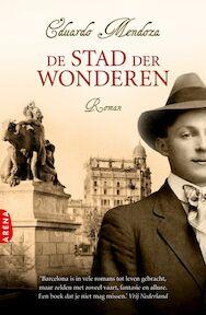 De stad der wonderen - E. Mendoza (ISBN 9789069749112)