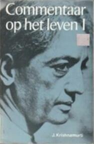 Commentaar op het leven / I - J. Krishnamurti (ISBN 9789020230864)
