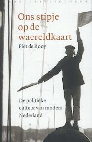 Ons stipje op de waereldkaart - Piet de Rooy (ISBN 9789028425736)
