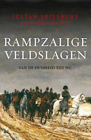 Rampzalige veldslagen - Julian Spilsbury (ISBN 9789059776012)